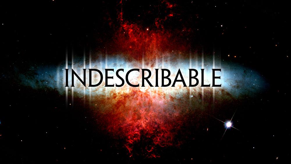 indescribable_title_widescreen_16X9