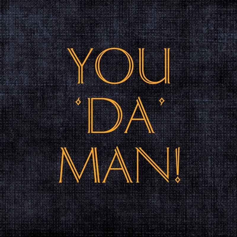 You_Da_Man_Recordable_Greeting_Card_By_Urban_Chakkar_729834